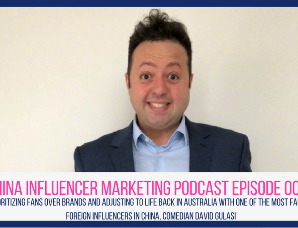 CIM Episode 009: Prioritizing Fans Over Brands and Adjusting to Life Back in Australia with One of the Most Famous Foreign Influencers in China, Comedian David Gulasi