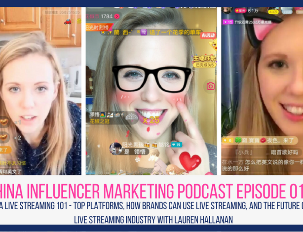 CIM Episode 010: China Live Streaming 101 – Top Platforms, How Brands Can Use Live Streaming, and the Future of the Live Streaming Industry