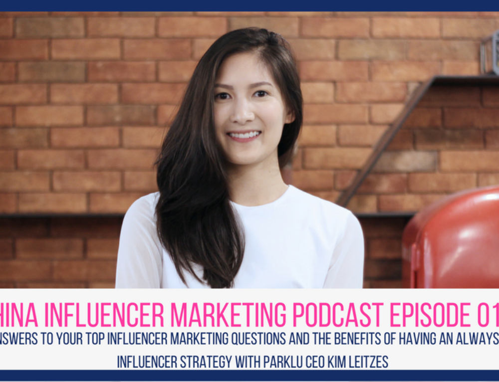 CIM Episode 012: Answers to Your Top Influencer Marketing Questions and the Benefits of Having an Always-On Influencer Strategy with PARKLU CEO Kim Leitzes