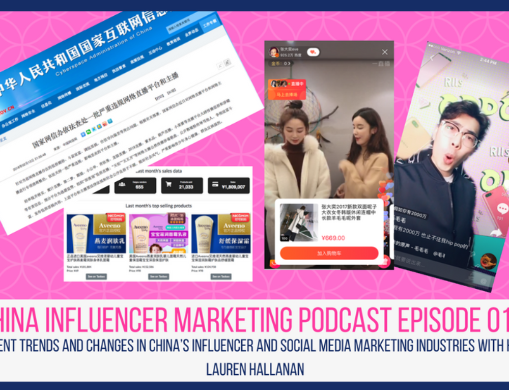 CIM Podcast 016: Recent Trends and Changes in China's Influencer and Social Media Marketing Industries with Host Lauren Hallanan