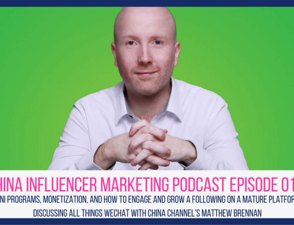 CIM Episode 017: Mini Programs, Monetization, and How to Engage and Grow a Following on a Mature Platform: Discussing All Things WeChat With China Channel's Matthew Brennan