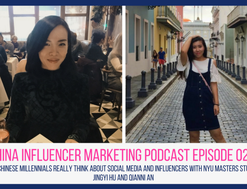 CIM Episode 022: What Chinese Millennials Really Think About Social Media and Influencers With NYU Masters Students Jingyi Hu and Qianni An