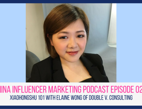 CIM Episode 027: Xiaohongshu 101 with Elaine Wong of Double V. Consulting