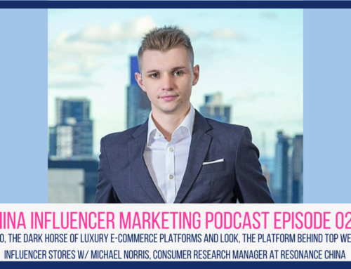 CIM Episode 029: Secoo, the Dark Horse of Luxury E-commerce Platforms and LOOK, the Platform Behind Top WeChat Influencer Stores w/ Michael Norris, Consumer Research Manager at Resonance China