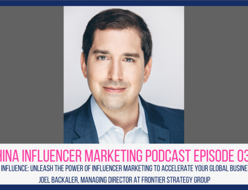 CIM Episode 031: Digital Influence: Unleash the Power of Influencer Marketing to Accelerate Your Global Business with Joel Backaler, Managing Director at Frontier Strategy Group