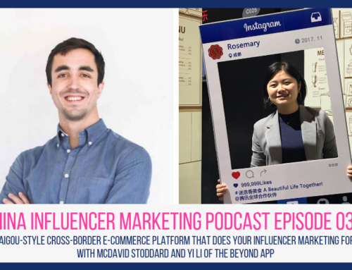 CIM Episode 032: The Daigou-Style Cross-Border E-commerce Platform That Does Your Influencer Marketing For You, w/ McDavid Stoddard and Yi Li of Beyond 别样
