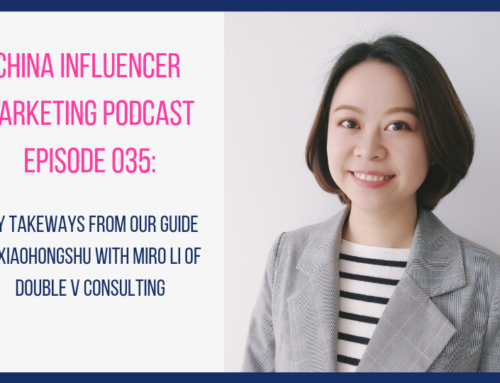 CIM035: Key Takeways From Our Guide to Xiaohongshu With Miro Li of Double V Consulting