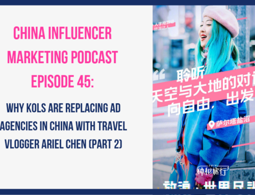 CIM045: Why KOLs are Replacing Ad Agencies in China with Travel Vlogger Ariel Chen (Part 2)