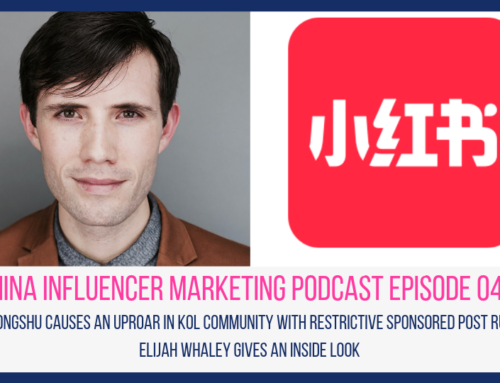 CIM047: Xiaohongshu Causes an Uproar in KOL Community with Restrictive Sponsored Post Rules – Elijah Whaley Gives an Inside Look