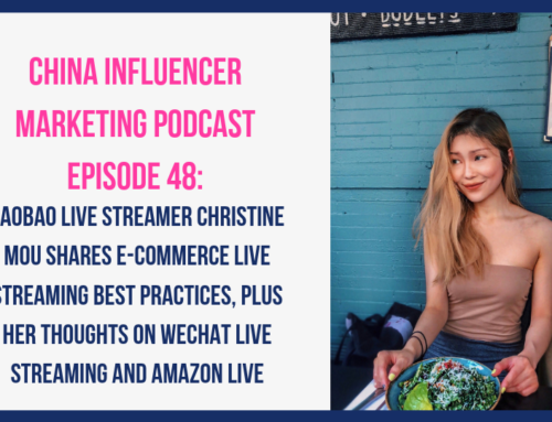 CIM048:  Taobao Live Streamer Christine Mou Shares E-Commerce Live Streaming Best Practices, Plus Her Thoughts on WeChat Live Streaming and Amazon Live