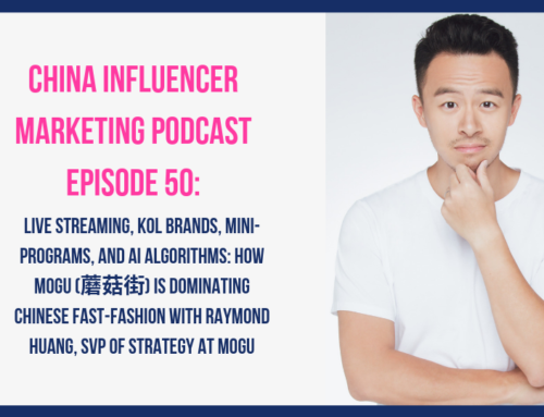 CIM050: Live streaming, KOL Brands, Mini-programs, and AI Algorithms: How Mogu (蘑菇街) is Dominating Chinese Fast-fashion with Raymond Huang, SVP of Strategy at Mogu
