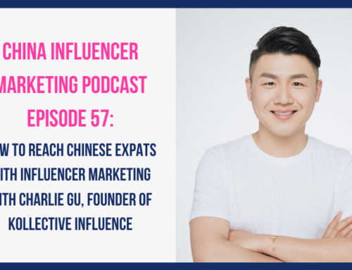CIM057: How to Reach Chinese Expats with Influencer Marketing with Charlie Gu, Founder of Kollective Influence