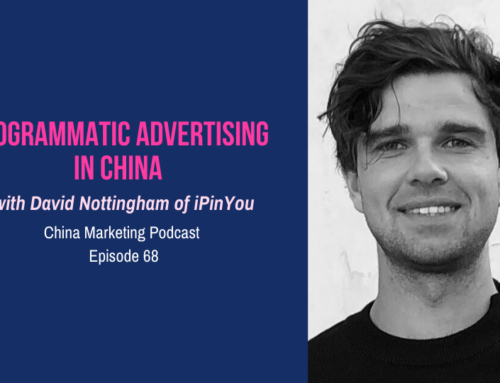 Programmatic Advertising in China with David Nottingham of iPinYou
